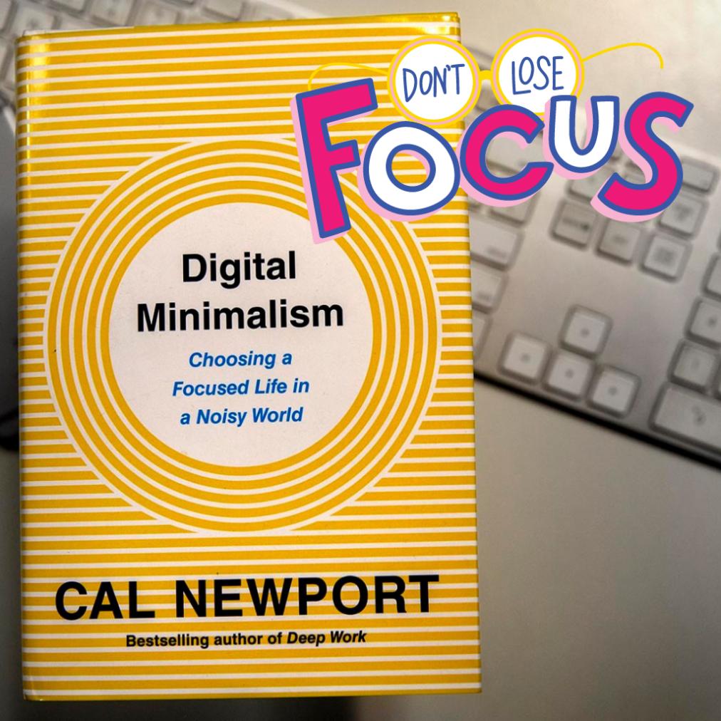 Digital Minimalism: a Way to Lead Controlled Life